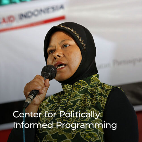 The Center for Politically Informed Programming is a resource hub that builds awareness of the different development principles and complementary approaches such as thinking and working politically, local systems, and problem-driven iterative adaptation.