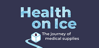 """Thumbnail image that reads """"Health on Ice: The journey of medical supplies"""""""